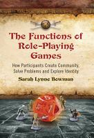 The Functions of Role Playing Games PDF
