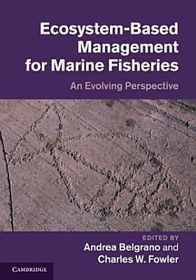 Ecosystem Based Management for Marine Fisheries PDF