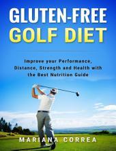 Gluten Free Golf Diet