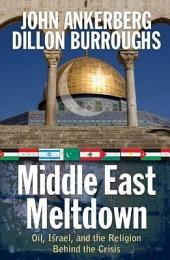 Middle East Meltdown