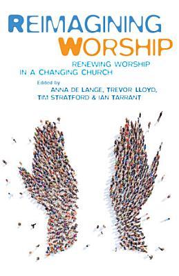 Reimagining Worship