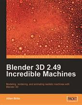Blender 3D 2.49 Incredible Machines