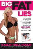 Big Fat Lies
