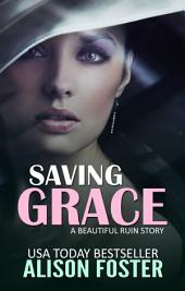 Saving Grace: Everlasting Series