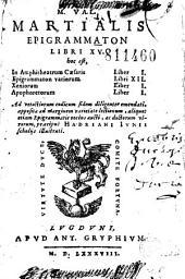 M. Val. Martialis Epigrammaton libri XV... Hadriani Iunii scholijs illustrati