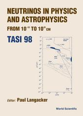 Neutrinos in Physics and Astrophysics: From 10–33 to 1028 cm