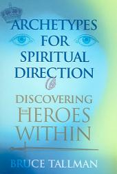 Cardinal Jean-Marie Lustiger on Christians and Jews: Discovering the Spiritual Heroes Within