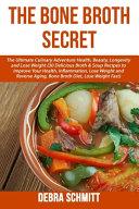 The Bone Broth Secret Book PDF