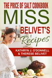 The Price of Salt Cookbook: Miss Belivet's Recipes