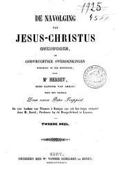 De navolging van Jesus-Christus overwogen, of godvruchtige overdenkingen toegepast op elk hoofdstuk ...
