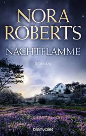 Nachtflamme: Roman