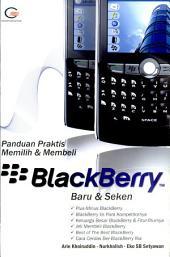 Panduan Praktis Memilih & Membeli BlackBerry Baru & Bekas
