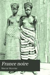 France noire: Côte d'Ivoire et Soudan)