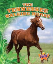 Tennessee Walking Horse, The