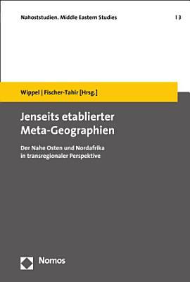 Jenseits etablierter Meta Geographien PDF