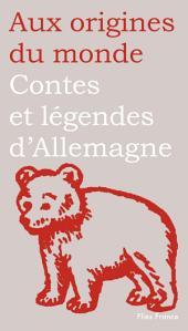Contes et légendes d'Allemagne, de Suisse et d'Autriche