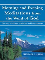 Morning And Evening Meditations From The Word Of God Book PDF
