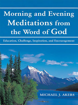 Morning and Evening Meditations from the Word of God PDF