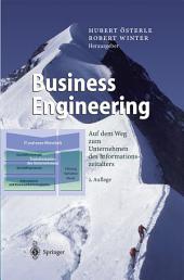 Business Engineering: Auf dem Weg zum Unternehmen des Informationszeitalters, Ausgabe 2