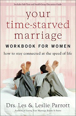 Your Time Starved Marriage Workbook for Women PDF