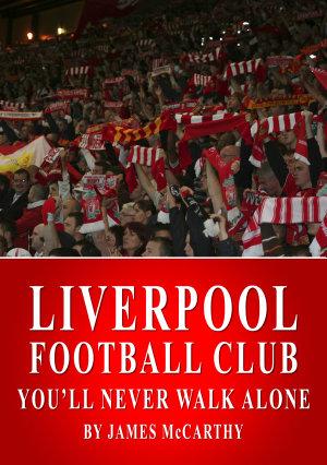 Liverpool FC   You ll Never Walk Alone