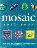 The Mosaic Idea Book PDF