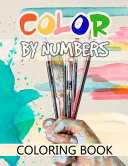 Color By Numbers Coloring Book Book PDF