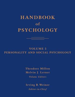 Handbook of Psychology  Personality and Social Psychology PDF
