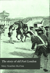 The Story of Old Fort Loudon