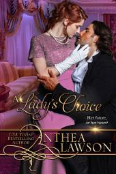 A Lady's Choice: A Sweet Victorian Novella