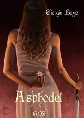 Asphodel: Romanzo conclusivo della duologia di Red Carpet.