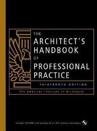 The Architect S Handbook Of Professional Practice