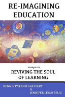 Re-Imagining Education