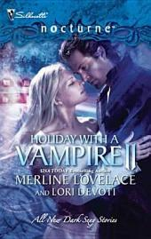 Holiday with a Vampire II: A Christmas Kiss\The Vampire Who Stole Christmas