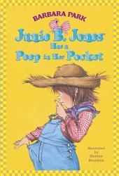 Junie B. Jones #15: Junie B. Jones Has a Peep in Her Pocket