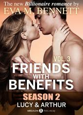 Friends with Benefits: Lucy and Arthur - 3 (Season 2)