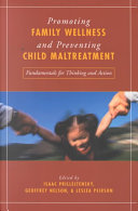 Promoting Family Wellness and Preventing Child Maltreatment
