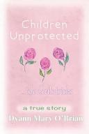 Children Unprotected