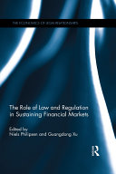 The Role of Law and Regulation in Sustaining Financial Markets