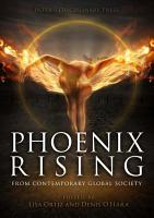 Phoenix Rising from Contemporary Global Society PDF