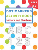 Dot Markers Activity Book Letters and Numbers