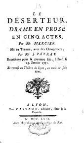 Le déserteur: drame en prose en cinq actes