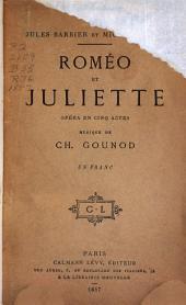 Roméo et Juliette: opéra en cinq actes