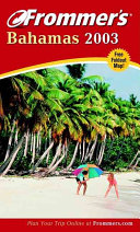 Frommer s Bahamas 2003 PDF