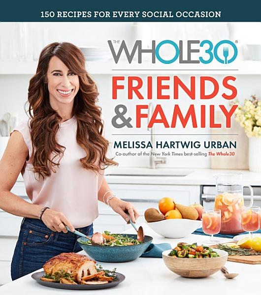 Download The Whole30 Friends   Family Book