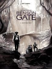 Le Maître de Benson Gate - tome 4 - Quintana Roo (4)