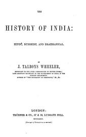 The History of India from the Earliest Ages: Hindú, Buddhist, and Brahmanical revival