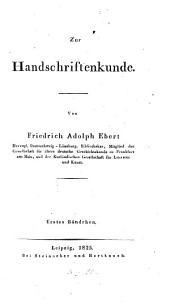 Zur Handschriftenkunde: Band 1