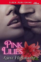 Pink Lilies [Beautiful People 1]