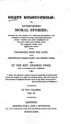 Gesta Romanorum  Or  Entertaining Moral Stories